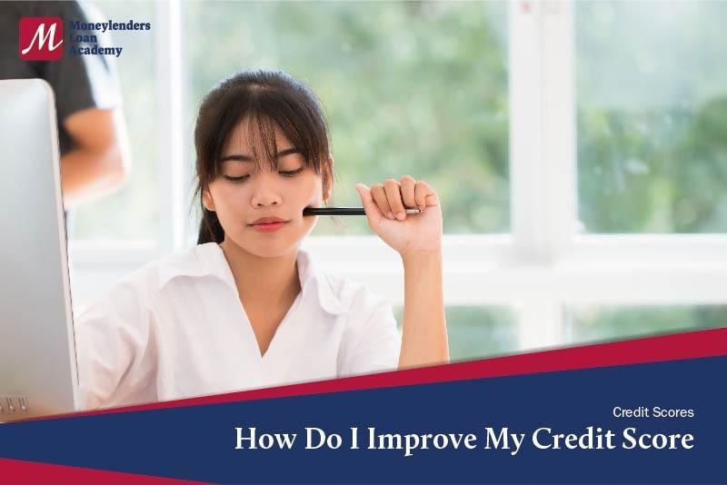 How Do I Improve My Credit Score MLA
