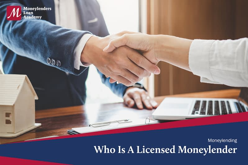 Who Is A Licensed Moneylender MLA Moneylenders Loan Academy Singapore