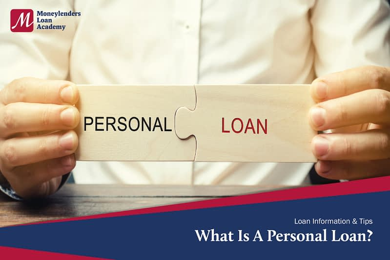 What Is A Personal Loan MLA Moneylenders Loan Authority Singapore