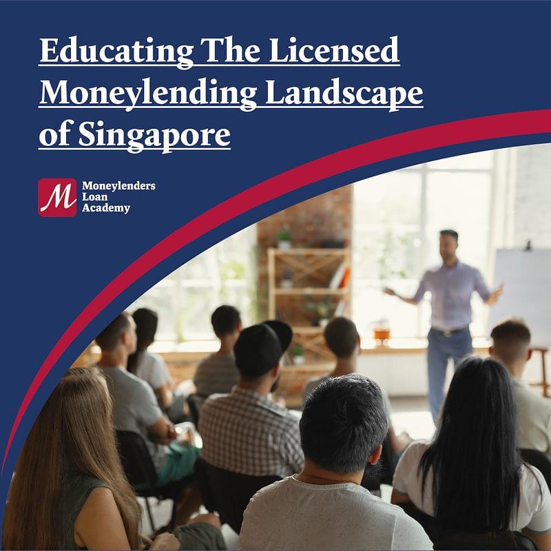 About Moneylenders Loan Academy (MLA) of Singapore