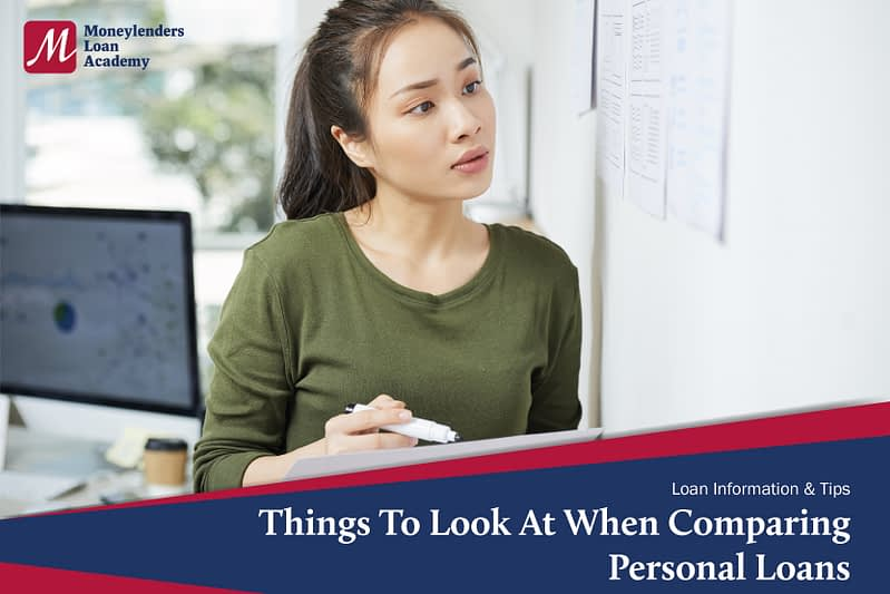 Things To Look At When Comparing Personal Loans MLA Moneylenders Loan Authority Singapore