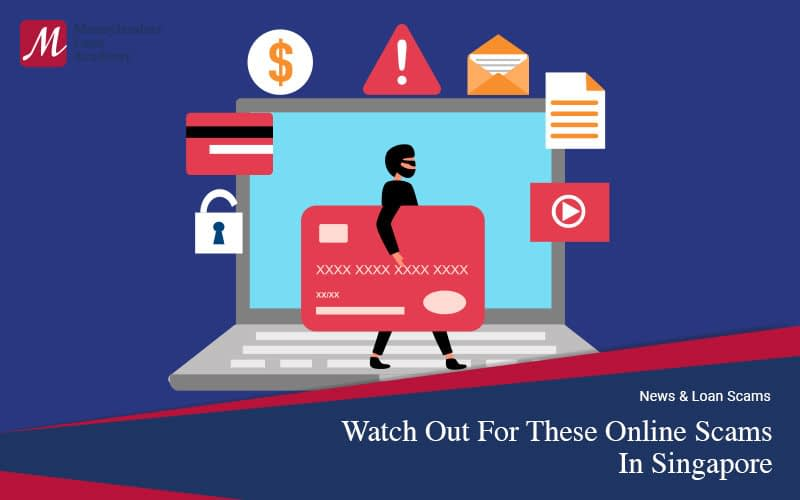 Watch-Out-For-These-Online-Scams-In-Singapore-Moneylenders-Loan-Academy