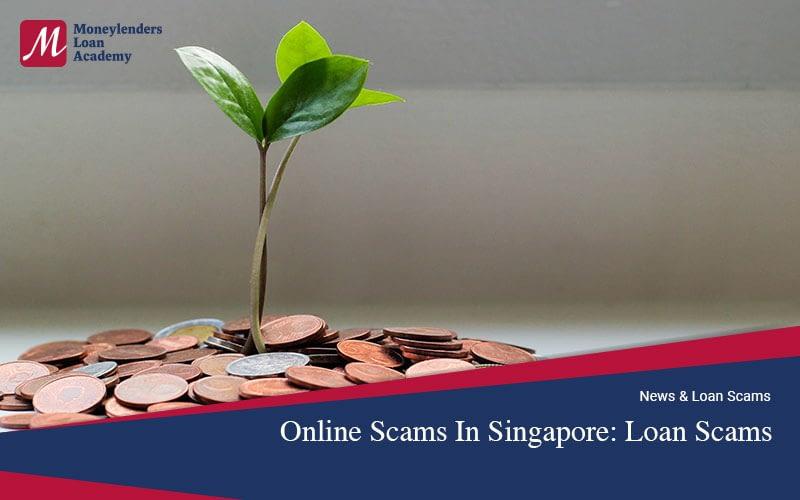 Online-Scams-Singapore-Loan-Scams-Moneylenders-Loan-Academy