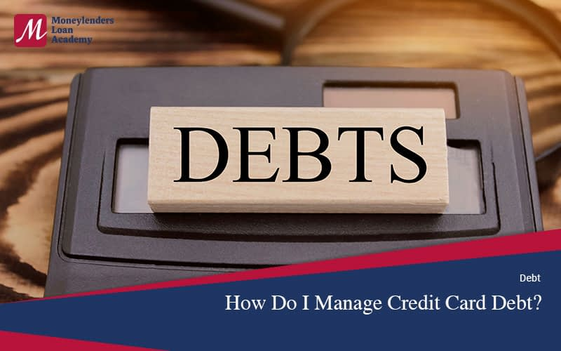 How-To-Manage-Credit-Card-Debt-Moneylenders-Loan-Academy-Singapore