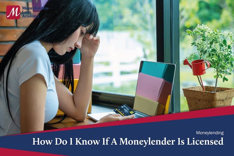 How Do I Know If A Moneylender Is Licensed MLA Moneylenders Loan Academy Singapore