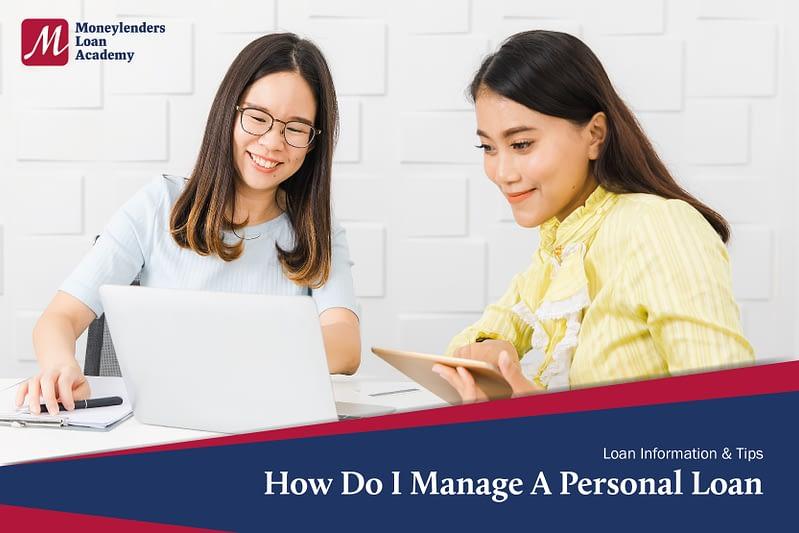 How Do I Manage A Personal Loan MLA Moneylenders Loan Academy
