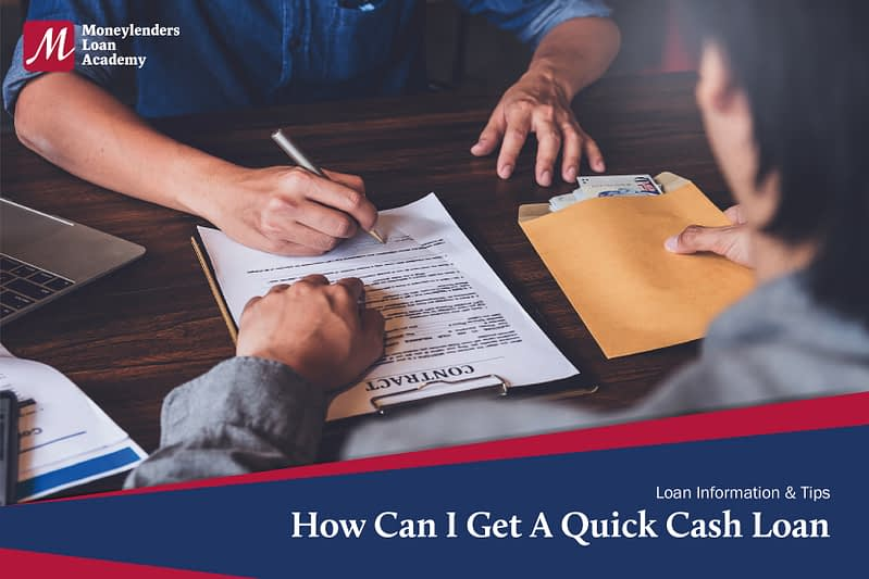 How Can I Get A Quick Cash Loan Moneylenders Loan Academy Singapore